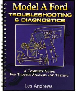 Model A Ford Troubleshooting & diagnostics